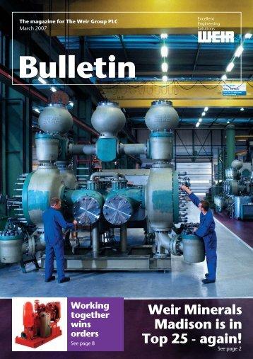 Weir Bulletin March 2007 - Weir Minerals