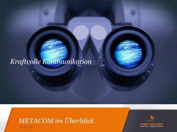 METACOM im Überblick Kraftvolle Kommunikation