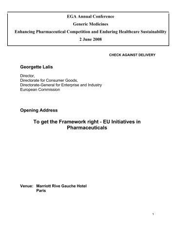 To Get the Framework Right—EU Initiatives in Pharmaceuticals