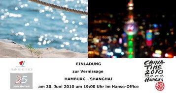 EINLADUNG zur Vernissage HAMBURG ... - Hanse Office
