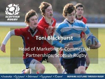 Toni Blackhurst, Scottish Rugby - The Marketing Society