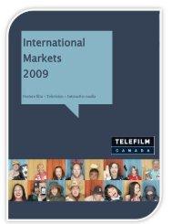 International Markets 2009 report - Telefilm Canada