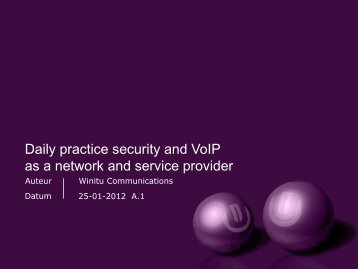 Daily practice security and VoIP as a network and service ... - Com8