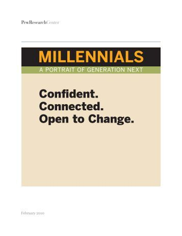 MILLENNIALS - Pew Social & Demographic Trends