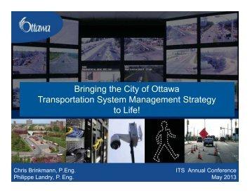 Bringing the City of Ottawa Transportation System ... - (ITS) Canada