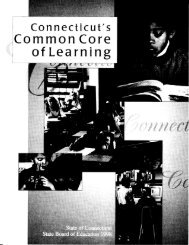 Connecticut's Common Core of Learning - Connecticut State ...