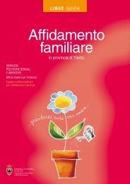 Linee guida affidamento familiare.pdf - Trentinosociale.it