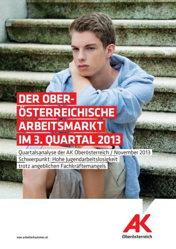 Der Oberösterreichische Arbeitsmarkt im 3 ... - Arbeiterkammer
