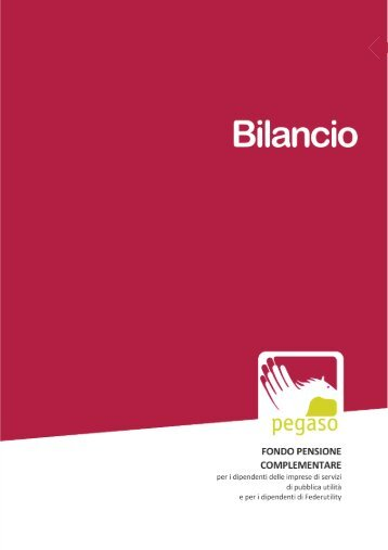 Bilancio esercizio 2011 - Fondo Pegaso