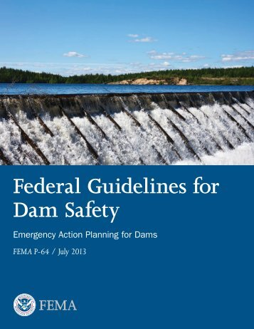 Federal Guidelines for Dam Safety: Emergency Action Planning for ...