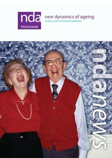 ndanews I Issue 3 - New Dynamics of Ageing - University of Sheffield