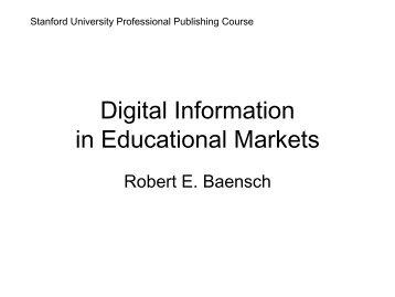 Digital Information in Educational Markets