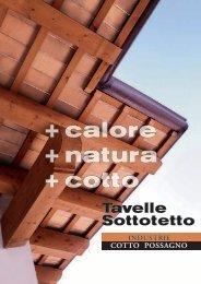 + calore + natura + cotto Tavelle Sottotetto