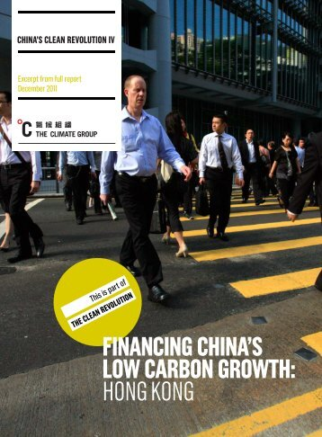 financing china's low carbon growth: hong kong - The Climate Group