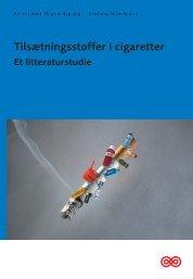 rapport om tilsætningsstoffer i cigaretter - Kræftens Bekæmpelse