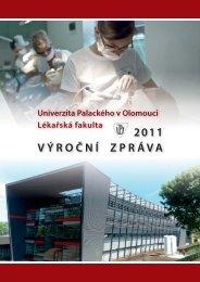 Výroční zpráva LF UP za rok 2011 - LF - Univerzita Palackého v ...