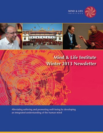 Download the Winter 2013 Newsletter as a PDF - Mind & Life Institute