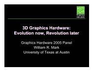 3D Graphics Hardware: Evolution now, Revolution later 3D Graphics ...