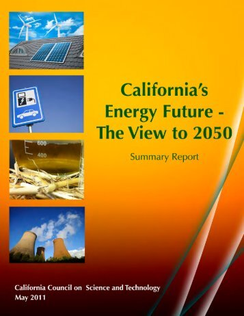 California's Energy Future - The View to 2050 - California Council on ...