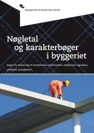 Nøgletal og karakterbøger i byggeriet - Byggeriets Evaluerings Center