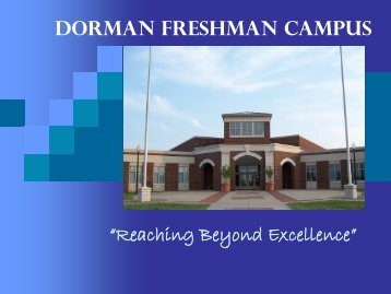 here - Dorman Freshman Campus