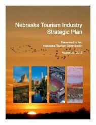 2012 Nebraska Tourism Industry Strategic Plan - Visit Nebraska