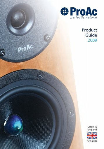 ProAc Product Guide_Issue 4_v4:Layout 1 - CMY Audio & Visual