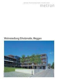 Wohnsiedlung Eiholzmatte, Meggen - Metron