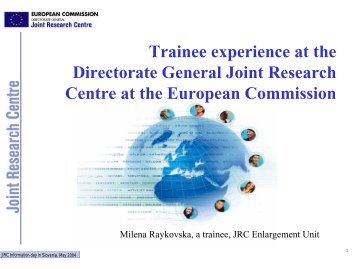 Trainee experiance at DG JRC - RTD
