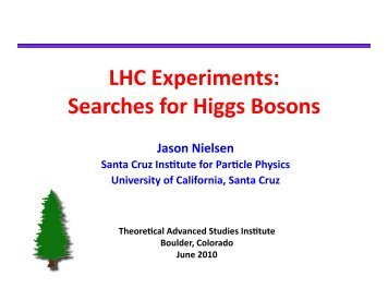 LHC Experiments: Searches for Higgs Bosons - University of ...