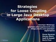 Strategies for Loose Coupling in Large Java Desktop ... - HrOUG