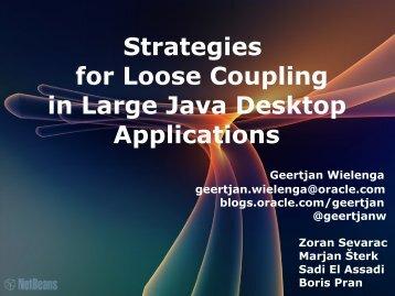 Strategies for Loose Coupling in Large Java Desktop ... - HrOUG