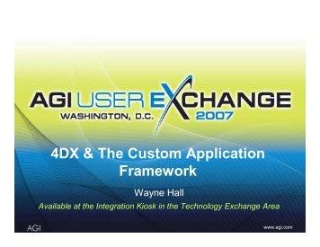 4DX & The Custom Application Framework - AGI
