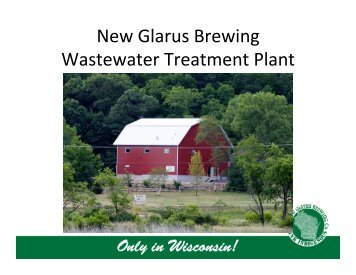 waste water treatment at the Hilltop Brewery - Great Lakes Water ...