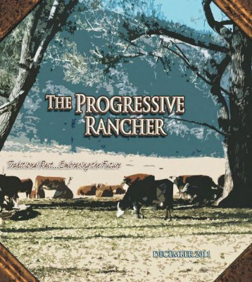 December 2011 Progressive Rancher - The Progressive Rancher ...