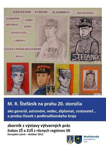M. R. Štefánik na prahu 20. storočia - Obec Dunajská Lužná