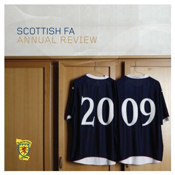 SFA Annual Review 2009 - Scottish Football Association