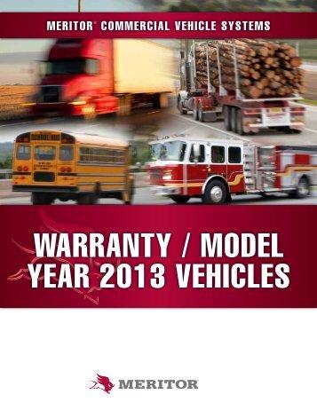 WARRANTY / MODEL YEAR 2013 VEHICLES - Meritor