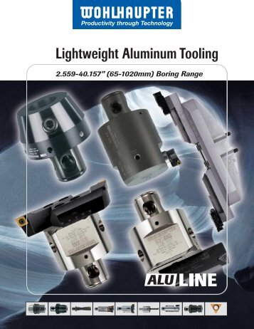 Lightweight Aluminum Tooling - Wohlhaupter Corporation