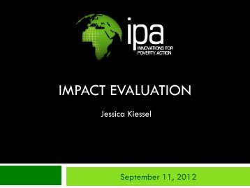 Introduction to Impact Evaluation - Innovations for Poverty Action