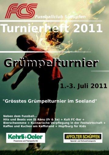 Spielplan Sonntag 3. Juli 2011 - FC Schüpfen