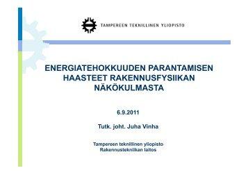Tutkimusjohtaja JUHA VINHA, Tampereen ... - Rakennustieto Oy