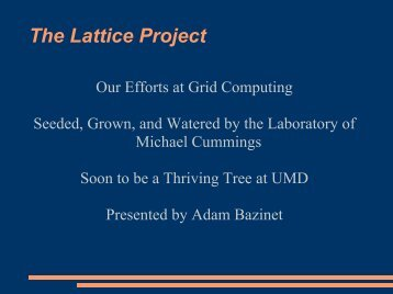 Resources - The Lattice Project