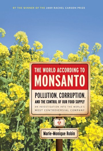 The world according to Monsanto : pollution, corruption, and