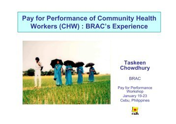 Pay for Performance of Community Health Workers (CHW) : BRAC's ...