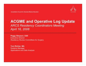 ACGME and Operative Log Update - Association of Program ...