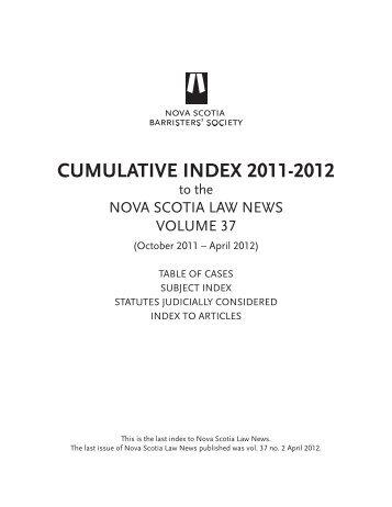 CUMULATIVE INDEX 2011-2012 - Nova Scotia Barristers' Society