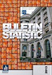Buletin Statistic Lunar - Nr. 4/2013 - Institutul National de Statistica