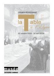 La Table à l'Elysée - musée du président Jacques Chirac