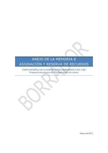 Anejo 6 - Asignación y reservas de recursos a usos - Confederación ...